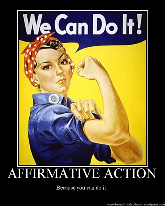 Affirmative Action: Because you can do it!